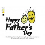 100x100 Happy Father Day Embroidery Design Instant Download